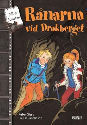 E-bok Rånarna vid Drakberget av Peter Gissy