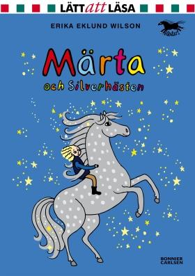 E-bok Märta och Silverhästen av Erika Eklund Wilson