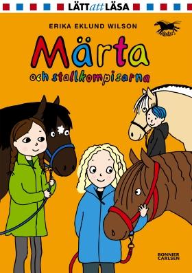 E-bok Märta och stallkompisarna av Erika Eklund Wilson