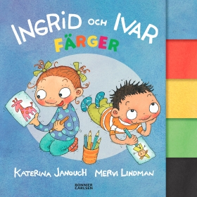 Ingrid och Ivar. Färger av Katerina Janouch