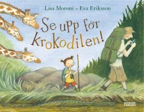 Se upp för krokodilen! av Eva Eriksson