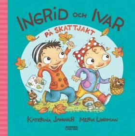 E-bok Ingrid och Ivar på skattjakt av Katerina Janouch