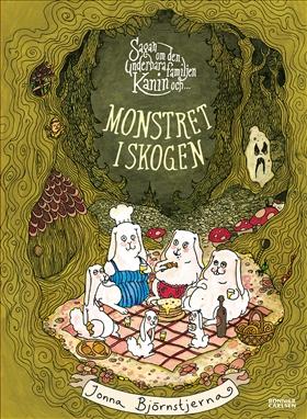 Sagan om den underbara familjen Kanin och monstret i skogen