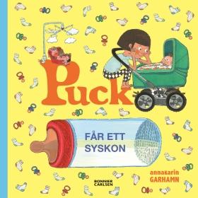 Puck får ett syskon av Anna-Karin Garhamn