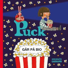 Puck går på bio av Anna-Karin Garhamn