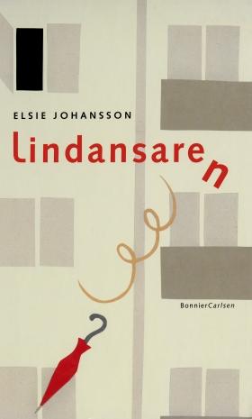 E-bok Lindansaren av Elsie Johansson