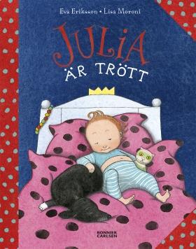 Julia är trött