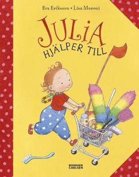 Julia hjälper till av Eva Eriksson