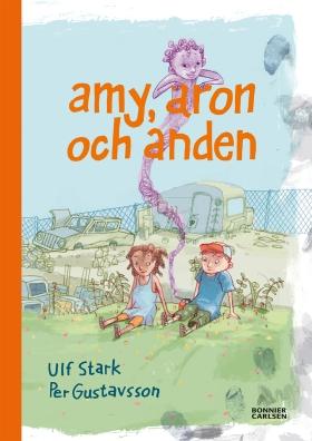 E-bok Amy, Aron och anden av Ulf Stark