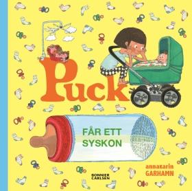 E-bok Puck får ett syskon av Anna-Karin Garhamn