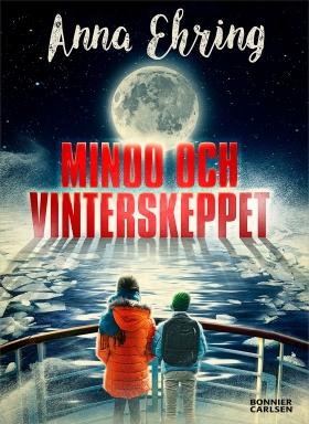 Minoo och vinterskeppet av Anna Ehring