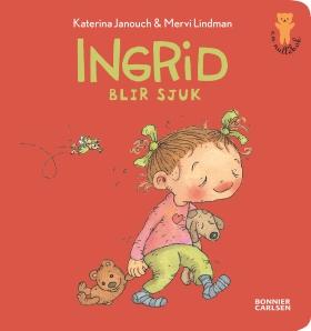 E-bok Ingrid blir sjuk av Katerina Janouch