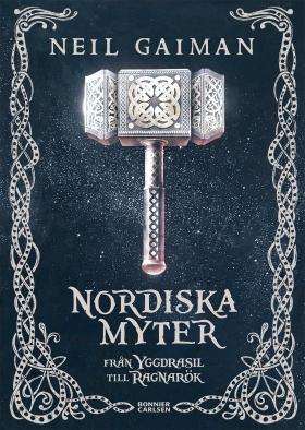 E-bok Nordiska myter : från Yggdrasil till Ragnarök av Neil Gaiman