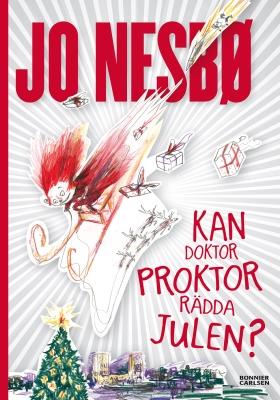 E-bok Kan doktor Proktor rädda julen? av Jo Nesbø