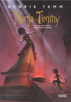 E-bok Ninja Timmy och de förlorade sångernas kammare av Henrik Tamm