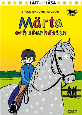 E-bok Märta och storhästen av Erika Eklund Wilson