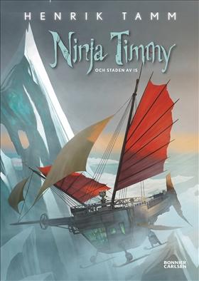 E-bok Ninja Timmy och staden av is av Henrik Tamm