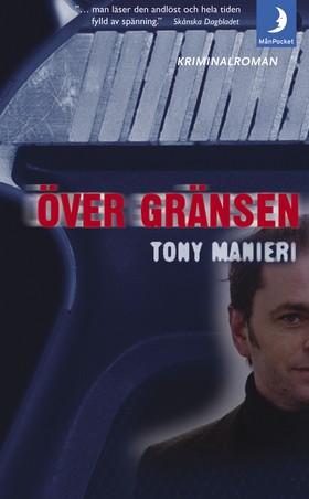 Över gränsen av Tony Manieri