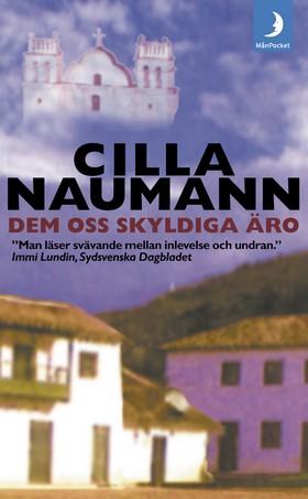 Dem oss skyldiga äro av Cilla Naumann