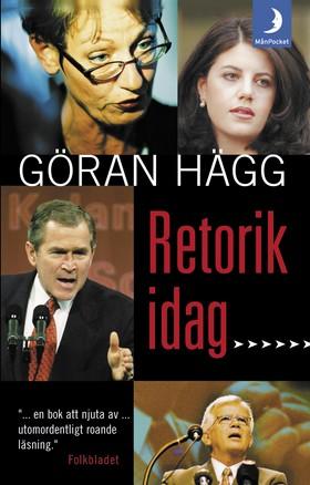Retorik idag av Göran Hägg