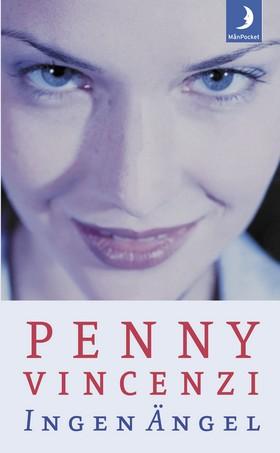 Ingen ängel av Penny Vincenzi