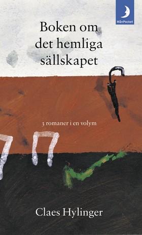 Boken om det hemliga sällskapet av Claes Hylinger