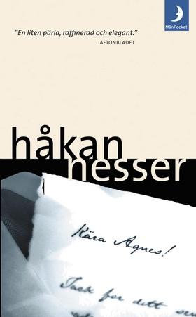 Kära Agnes av Håkan Nesser