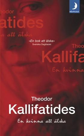 En kvinna att älska av Theodor Kallifatides