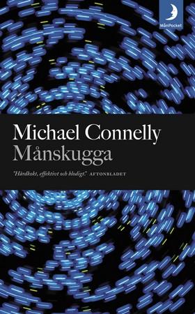 Månskugga : thriller av Michael Connelly