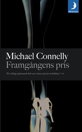 Framgångens pris av Michael Connelly
