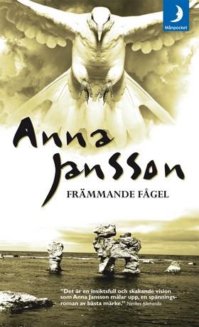 Främmande fågel av Anna Jansson