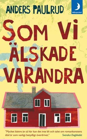 Som vi älskade varandra av Anders Paulrud