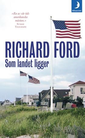 Som landet ligger av Richard Ford
