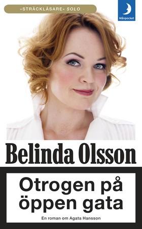 Otrogen på öppen gata av Belinda Olsson