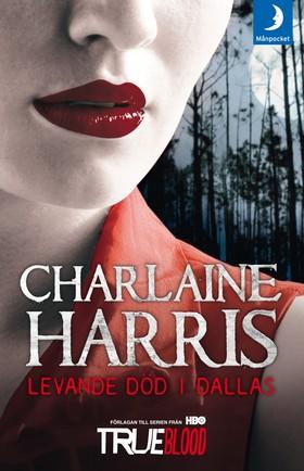 Levande död i Dallas av Charlaine Harris
