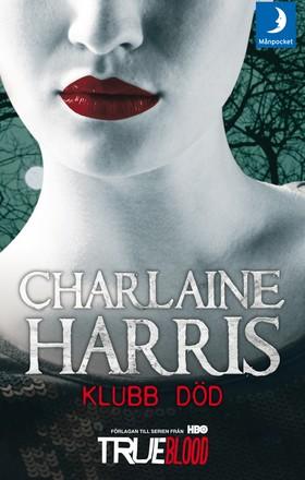 Klubb Död av Charlaine Harris