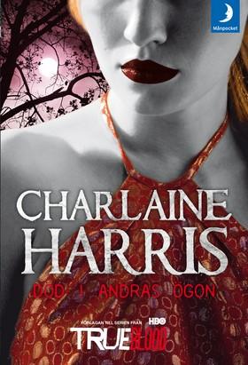 Död i andras ögon av Charlaine Harris