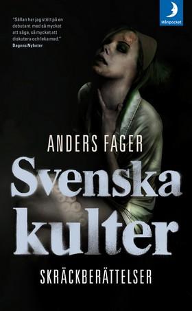 Svenska kulter av Anders Fager