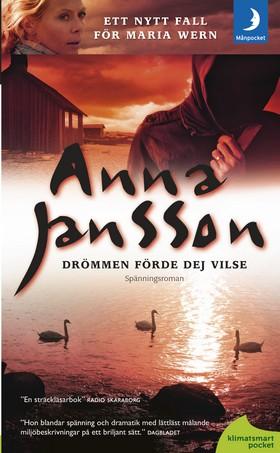 Drömmen förde dej vilse av Anna Jansson