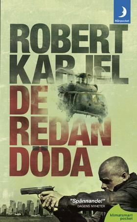 De redan döda av Robert Karjel