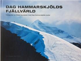 Dag Hammarskjölds fjällvärld av Claes Grundsten