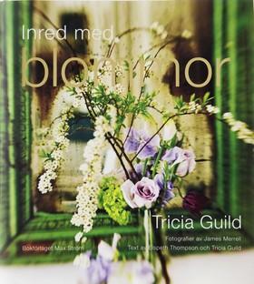 Inred med blommor av Tricia Guild
