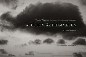 Allt som är i himmelen = All that is in heaven av Karl Ove Knausgård