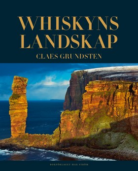 Whiskyns landskap av Claes Grundsten