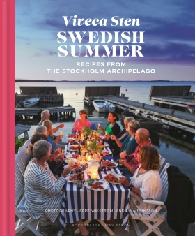 Swedish summer : recipes from the Stockholm archipelago av Viveca Sten