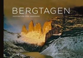 Bergtagen : inspiration för vandrare av Claes Grundsten