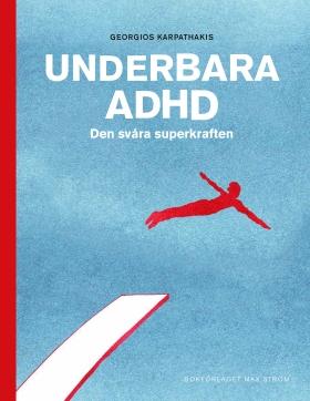 Underbara ADHD