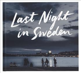 Last night in Sweden (svensk utgåva)