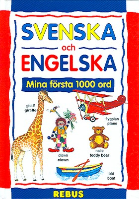 30021: Svenska och Engelska: Mina första 1000 ord