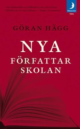 Nya författarskolan av Göran Hägg